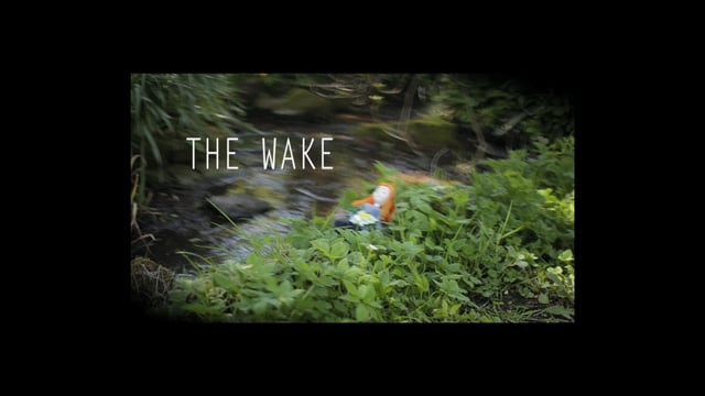 """THE WAKE"" - Trailer -"