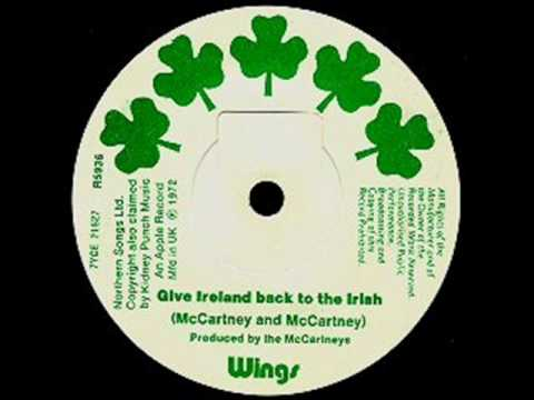 Paul McCartney & Wings - Give Ireland Back To The Irish
