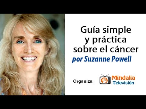 GUIA SIMPLE Y PRACTICA SOBRE EL CANCER por Suzanne Powell PARTE 2