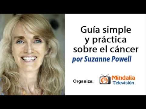 GUIA SIMPLE Y PRACTICA SOBRE EL CANCER  por Suzanne Powell PARTE 1