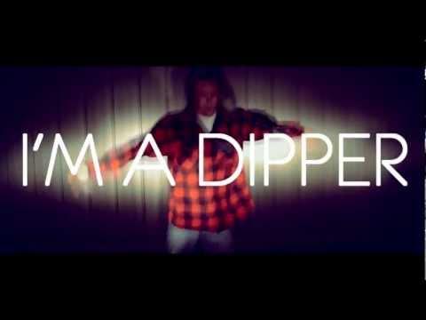 I'm a Dipper [MUSIC VIDEO]