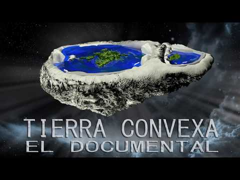 Tierra Convexa - El Documental