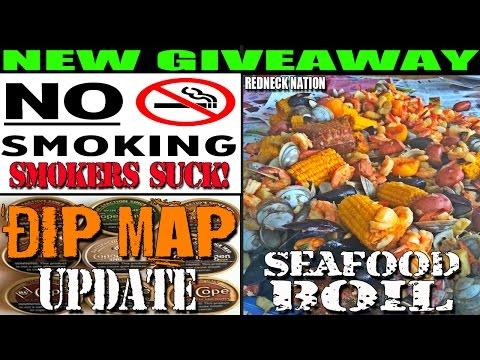 SMOKING SUCKS! REDNECK NATION BOIL  DIP MAP UPDATE