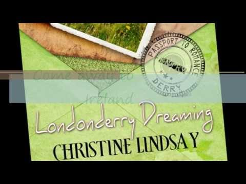 Londonderry Dreaming by Christine Lindsay