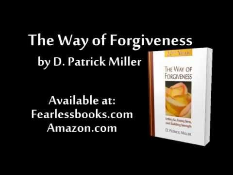 The Way of Forgiveness by D. Patrick Miller