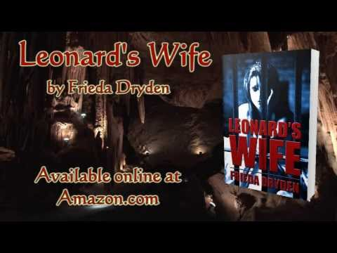Book Video Trailer: Leonard's Wife by Frieda Dryden