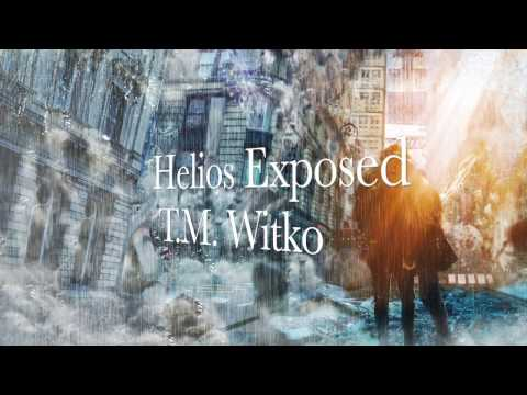 Helios Exposed - Official Book Trailer