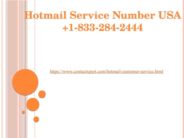 Hotmail Service 1833 284 2444 Number USA