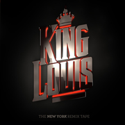 KING LOUIS - The New York Remix Tape vol.1