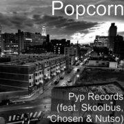 Pyp Records (feat. Skoolbus, Chosen & Nutso) - Single