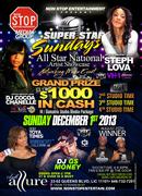 DEC 1,2013 SUPER STAR SUNDAYS ALL STAR NATIONAL ARTIST SHOWCASE NETWORKING MEDIA EVENTS STARRING STEPH LOVA / DJ COCOA CHANELLE HOT 97FM