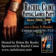 Virtual Launch Party, Chat & Sony e-Reader Contest w/Author Rachel Caine
