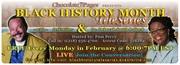 Chocolate Pages Presents Black History Teleseries