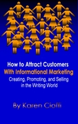 Attract Clients/Customers With Informational Marketing
