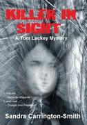 Free e-book on Kindle: KILLER IN SIGHT (A TOM LACKEY MYSTERY) By Sandra Carrington-Smith