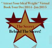 "The Secret Behind The Secret Author Zaheen Nanji""Attract Your Ideal Weight"" Virtual Book Tour Dec 2014 – Jan 2015"