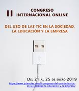 II Congreso Internacional Online del Uso de las TIC en la Sociedad, la Educación y la Empresa