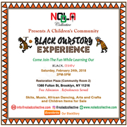 NOLA D COLLECTIVE Presents A Children's Community Black Ourstory Experience.