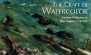 The Craft of Watercolor Workshop