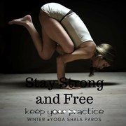 Stay Strong and Free @ Yoga Shala Paros