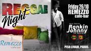 Rankin Johnny Reggae night at Remezzo