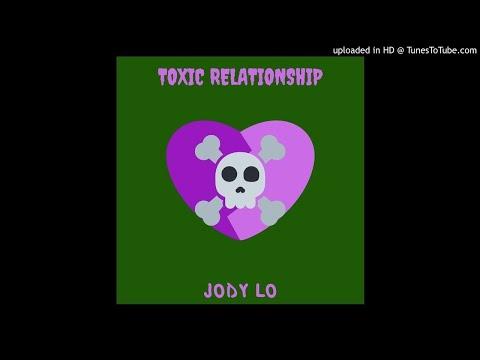 Jody Lo - Toxic relationship