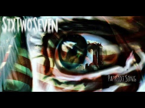 Patriot Song - OFFICIAL MUSIC VIDEO - SixTwoSeven - DubSeven Records