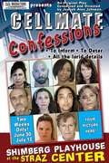 """Cellmate Confessions""  An Original Play"