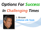 Options for Success in Challenging Times - The Fundamentals of the Network Marketing Business Model