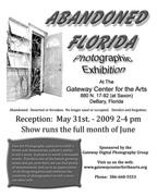 "Gallery Reception ""Abandoned Florida Photographic Exhibition"""