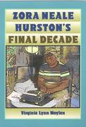 """Zora Neale Hurston's Final Decade"" History Book Club with Virginia Lynn Moylan"