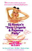 Dj Romyx Sexy Lingerie and Pajamas party!