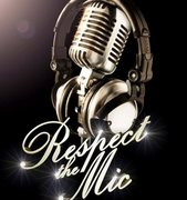 Respect The Mic