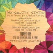 Prismatic Static