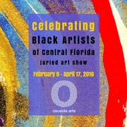 """Celebrating Black Artists of Central Florida"" at Osceola Arts"