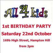 All4Kids 1st Birthday Party - Saturday 22nd October