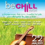 """เทศกาลดนตรีฤดูหนาวสุดชิลล์แห่งปี """"Be Chill Winter Live 2011"""""""