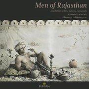 """นิทรรศการภาพถ่ายระบายสี """"บุรุษแห่งราชสถาน"""" (MEN OF RAJASTHAN) และเปิดตัวหนังสือใหม่"""