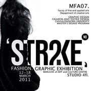 """นิทรรศการศิลปะนิพนธ์ """"MFA 07 Second Strike"""" (Thesis Fashion)"""