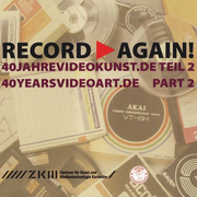 "นิทรรศการ ""RECORD AGAIN"" 40YEARVIDEOART.DE part 2"
