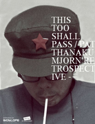 ThirdClass Cinema 025 : This Too Shall Pass