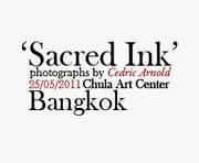 """นิทรรศการภาพถ่ายและ Multimedia Installation """"Sacred Ink"""""""