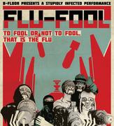 """การแสดง """"Flu-Fool"""""""