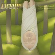 นิทรรศการ Dream, dreaming us