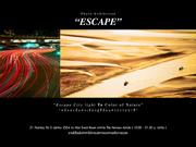 Escape | หนี Photography Exhibition