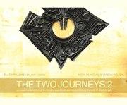 """นิทรรศการ """"The two Journeys 2"""""""