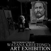 """นิทรรศการ """"ศิลปินสร้างศิลปะ ศิลปะสร้างศิลปิน ศิลปินสร้างศิลปิน"""""""