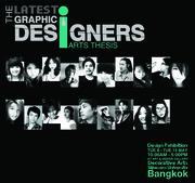 """นิทรรศการศิลปนิพนธ์ ครั้งที่ 6  """"The Latest Graphic Designers"""""""