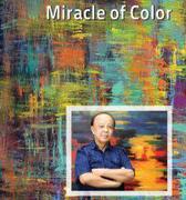 """นิทรรศการ """"อัศจรรย์แห่งสี"""" (Miracle of Color)"""