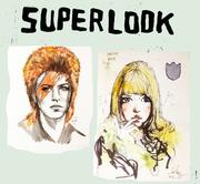 """นิทรรศการ """"SUPERLOOK"""""""